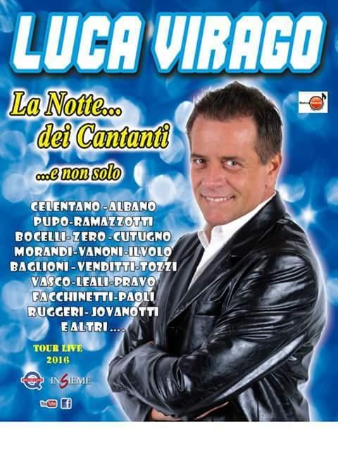 """Cabaret: LUCA VIRAGO """"LA NOTTE DEI CANTANTI"""""""