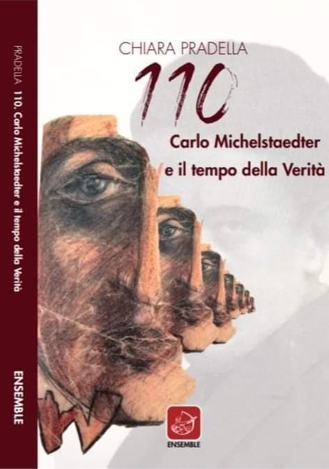 110. Carlo Michelstaedter e il tempo della Verità