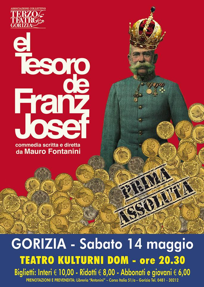 EL TESORO DE FRANZ JOSEF - Castello di Gorizia