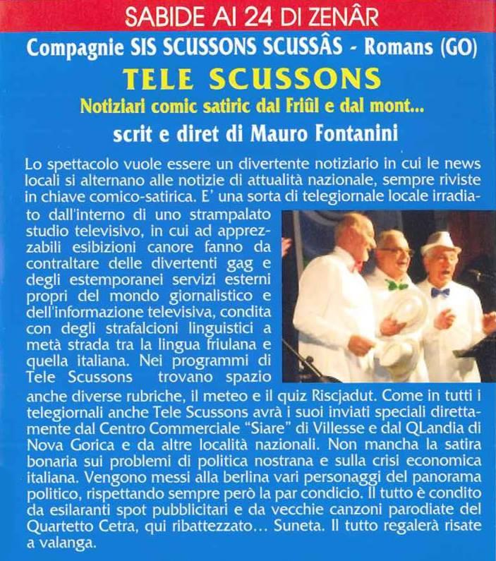 TELE SCUSSONS - Notiziari comic satiric dal Friul e dal mont...