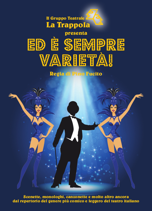 ED E' SEMPRE VARIETÀ - Castello di Musical & Risate!